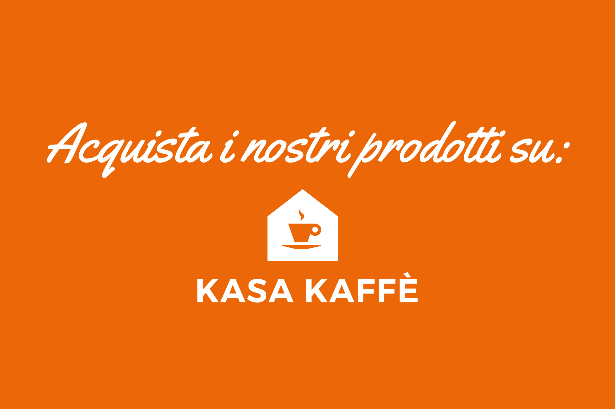 Acquista su kasakaffe.it